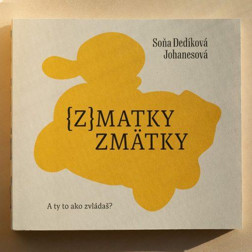 {z}matky zmätky - Soňa Dedíková Johanesová / kniha
