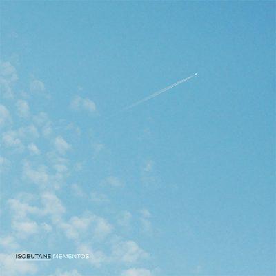 Isobutane – Mementos / vinyl