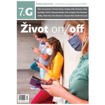7.G Sedmá generace - 1/2021 Život on/off / časopis