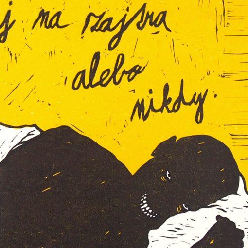 Čo môžeš urobiť dnes, žltá - Saturejka / linorytová grafika