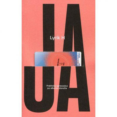 Lyrik H - Ja / kniha+USB album