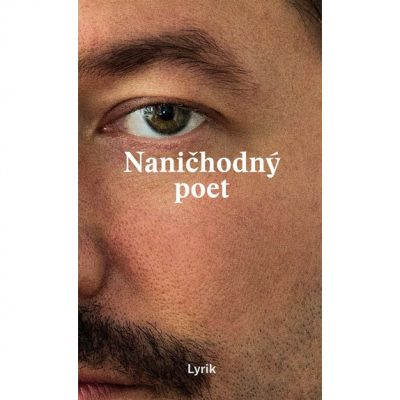 Lyrik H - Naničhodný poet / kniha