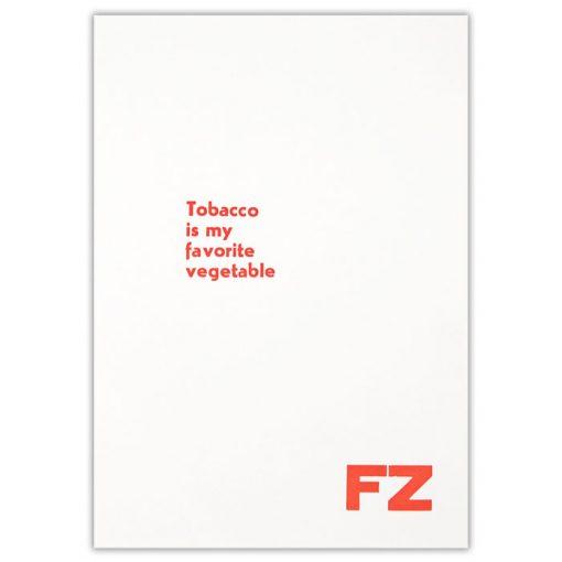 Tobacco is my favorite vegetable, biely - Noistypo / grafika