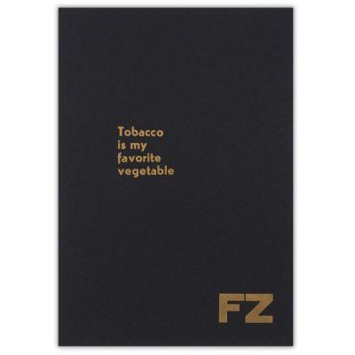 Tobacco is my favorite vegetable, čierny+zlatá - Noistypo / grafika