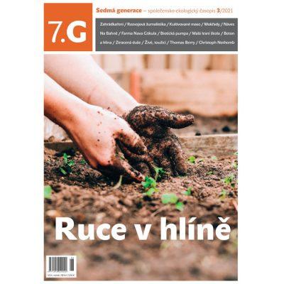 7.G Sedmá generace - 3/2021 Ruce v hlíne / časopis