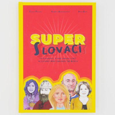 Super Slováci - Super Slovaks / kniha