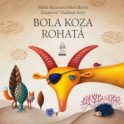 Bola koza rohatá / Dedko repku zasadil - M. Ďuríčková a M. Rázusová-Martáková / kniha