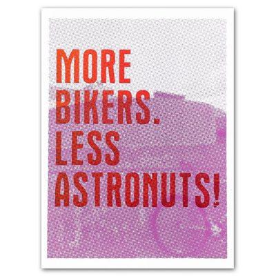 More bikers. Less astronuts! - Noistypo / grafika