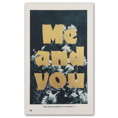 Me and you - Pressink, Svída obecná / letterpressová grafika